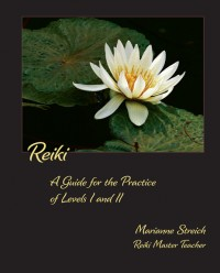 reiki I and II practice guide by marianne streich reiki master teacher practitioner seattle wa